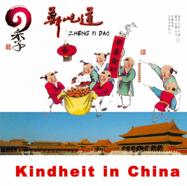 CD Kindheit in China